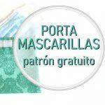 DIY Porta mascarillas con patrón gratuito