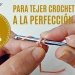 Tips para tejer crochet a la perfección